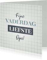 Hippe Vaderdag kaart voor je liefste opa met typografie