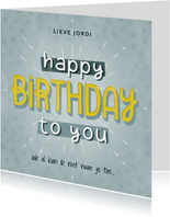 Hippe verjaardagskaart man Happy Birthday to you typografie