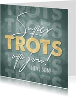 Hippe zomaar kaart 'Super trots op jou!' goudlook typografie