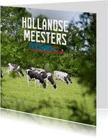 Hollandse Meesters Friesland Style