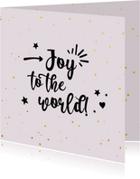 Joy to the world - zwart en goud - kerstkaart