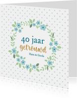 Jubileum - 40 jaar getrouwd met naam