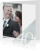 Jubileumkaart 40 jarig huwelijk eenvoudig met foto