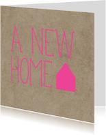 Kaart a new home fel roze