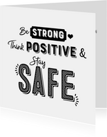 Kaart hulpverleners be strong think positive stay safe
