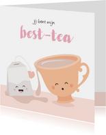 Kaart voor beste vriendin met een kopje thee
