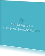 Karte Gute Besserung mit Text 'positivitea'