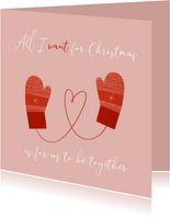Kerstkaart 'All I want for christmas' met wanten en hartje