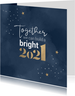 Kerstkaart Together we can build a bright 2021