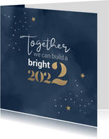 Kerstkaart Together we can build a bright 2022