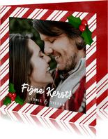 Kerstkaart zuurstok kader, grote foto, hulst en Fijne Kerst!