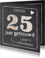 krijtbord 25  jaar huwelijk - hout cijfers