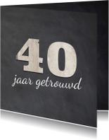 Krijtbord uitnodiging 40 jaar getrouwd - 40 cijfers hout
