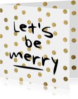 Let's be merry kerstkaart