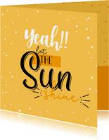 Let the sun shine-happy zomaar kaart