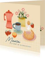 Leuke moederdag kaart met ontbijtje, bloemen en koffie