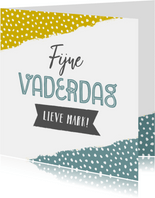 Leuke vaderdagkaart met verf, stipjes, typografie en naam