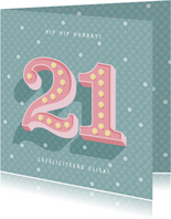 Leuke verjaardagskaart met lichtbak cijfers '21' en stipjes