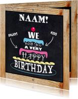 Leuke verjaardagskaart  witte teksten op zwart krijtbord