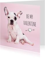 Liefde - Be my valentine - Franse Bulldog