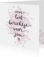 Liefde kaart - Een lief berichtje voor jou
