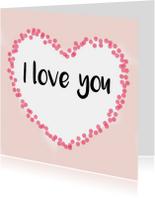 """Liefde kaart """"I love you"""" - WW"""