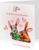 Liefde kaart Lettuce be more then friends