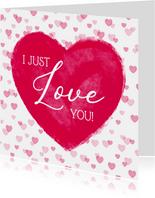 Liefde kaart met groot hart 'I love you'