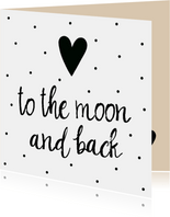 """Liefde kaart """"to the moon and back"""""""