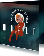Liefde kaart - You are out of this world