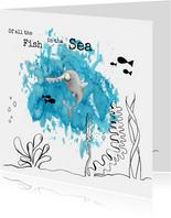 Liefde kaarten of all the fish in the sea