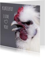 Liefde - Kukeleku I Love you!