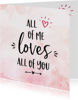 Liefdekaart - all of me loves al of you