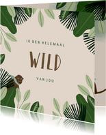 Liefdekaart met leuke quote en jungle illustratie