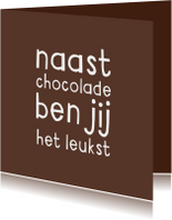 Liefde kaarten - Liefdeskaart grappig chocolade