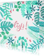 Liefdeskaart planten liefs