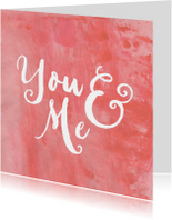 Liefdeskaart You & Me aquarel