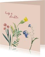 Liefs en sterkte - bloemen - zomaar kaart