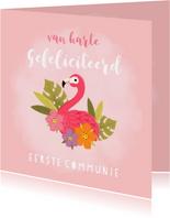 Lieve felicitatie communie met flamingo, plantjes en bloemen