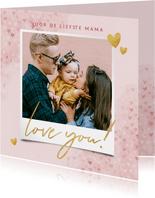 Lieve moederdag kaart met foto hartjes en waterverf