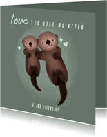 Lieve vaderdag kaart otters Love you like no otter & hartjes