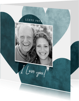 Vaderdag kaarten - Lieve vaderdagkaart blauwe hartjes, foto en I love you!
