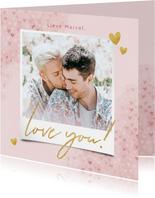 Lieve valentijnskaart met waterverf hartjes, foto & love you