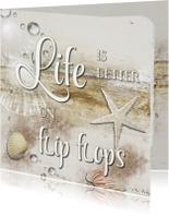 Life is better on Flipflops - SG