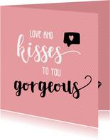 Love and kisses - vriendschapskaart