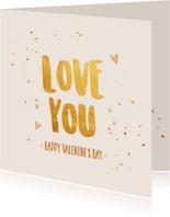 Love you, happy valentine's day - gold - Valentijnskaart