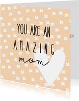Moederdag | Amazing mom