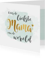 Moederdag liefste Mama goud
