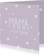 Moederdag, Mama je bent geweldig lila met madeliefjes