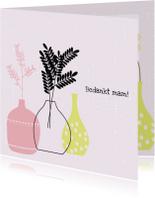 Moederdag kaarten - Moederdag vrolijke vazen - SV